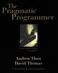 Hunt and Thomas: The Pragmatic Programmer, from Journeyman to Master